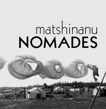 Matshinanu / Nomades